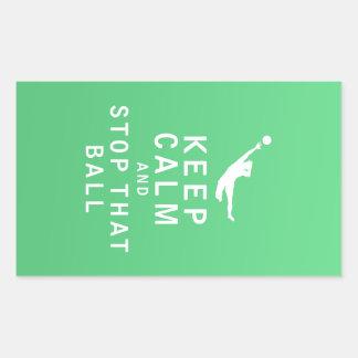 Keep Calm and Stop That Ball Rectangular Sticker