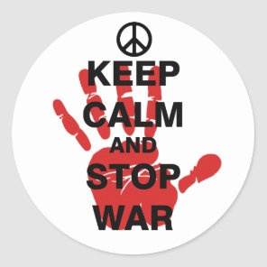 Keep Calm and Stop War Classic Round Sticker