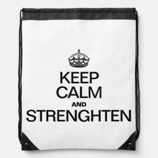 KEEP CALM AND STRENGTHEN BACKPACKS