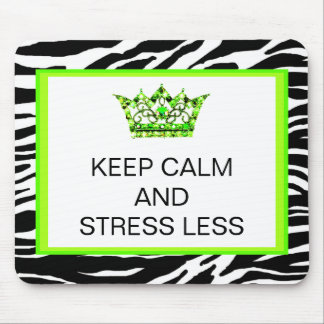 KEEP CALM AND STRESS LESS Mousepads