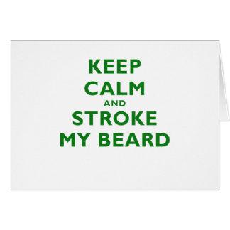 Keep Calm and Stroke my Beard Card
