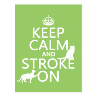 Keep Calm and Stroke On Post Card