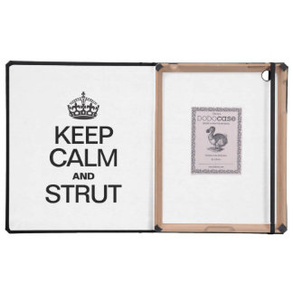 KEEP CALM AND STRUT CASE FOR iPad