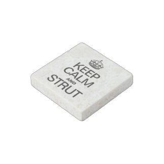 KEEP CALM AND STRUT STONE MAGNET