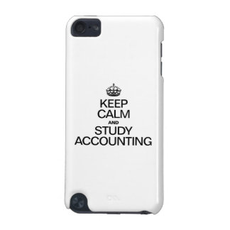 KEEP CALM AND STUDY ACCOUNTING iPod TOUCH (5TH GENERATION) COVER