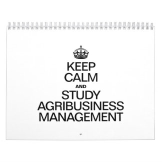 KEEP CALM AND STUDY AGRIBUSINESS MANAGEMENT WALL CALENDARS