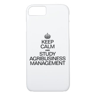 KEEP CALM AND STUDY AGRIBUSINESS MANAGEMENT iPhone 7 CASE