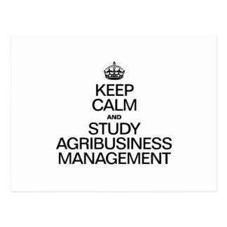 KEEP CALM AND STUDY AGRIBUSINESS MANAGEMENT POST CARDS