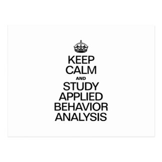 KEEP CALM AND STUDY APPLIED BEHAVIOR ANALYSIS POSTCARDS