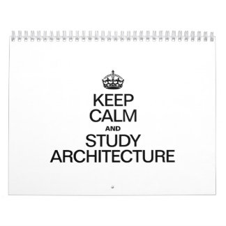 KEEP CALM AND STUDY ARCHITECTURE WALL CALENDARS