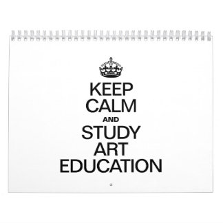 KEEP CALM AND STUDY ART EDUCATION WALL CALENDARS