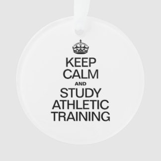 KEEP CALM AND STUDY ATHLETIC TRAINING