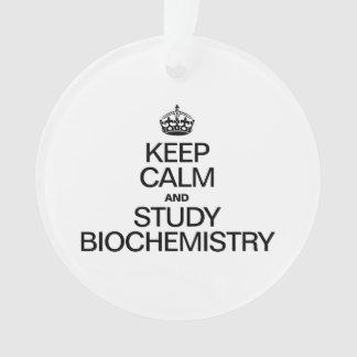 KEEP CALM AND STUDY BIOCHEMISTRY