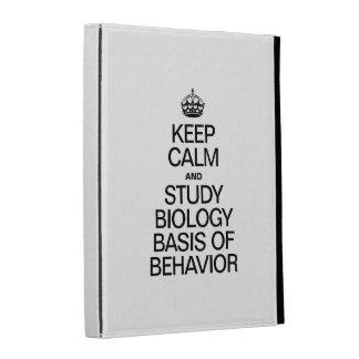 KEEP CALM AND STUDY BIOLOGY BASIS OF BEHAVIOR iPad FOLIO COVER