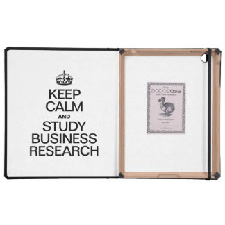 KEEP CALM AND STUDY BUSINESS RESEARCH iPad COVERS