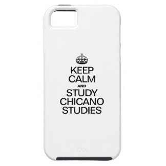 KEEP CALM AND STUDY CHICANO STUDIES iPhone SE/5/5s CASE