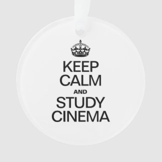 KEEP CALM AND STUDY CINEMA