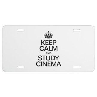 KEEP CALM AND STUDY CINEMA LICENSE PLATE