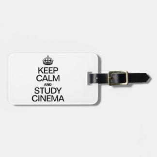 KEEP CALM AND STUDY CINEMA TRAVEL BAG TAGS