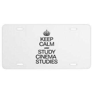 KEEP CALM AND STUDY CINEMA STUDIES LICENSE PLATE