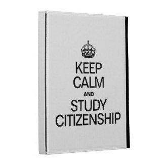 KEEP CALM AND STUDY CITIZENSHIP iPad FOLIO COVERS