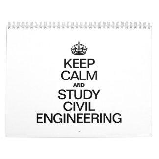 KEEP CALM AND STUDY CIVIL ENGINEERING CALENDAR