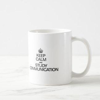 KEEP CALM AND STUDY COMMUNICATION COFFEE MUG