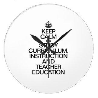 KEEP CALM AND STUDY CURRICULUM INSTRUCTION AND TEA WALL CLOCK