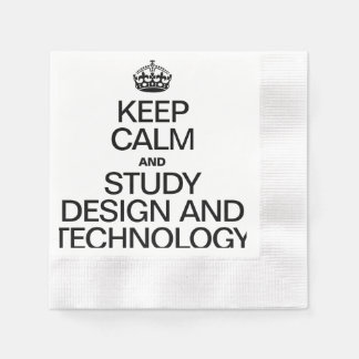 KEEP CALM AND STUDY DESIGN AND TECHNOLOGY COINED COCKTAIL NAPKIN