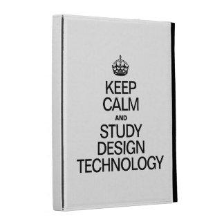KEEP CALM AND STUDY DESIGN TECHNOLOGY iPad FOLIO COVERS