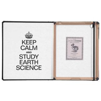 KEEP CALM AND STUDY EARTH SCIENCE iPad FOLIO CASE