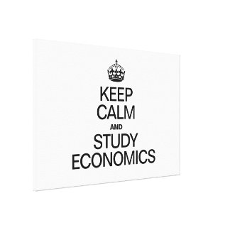 KEEP CALM AND STUDY ECONOMICS GALLERY WRAP CANVAS
