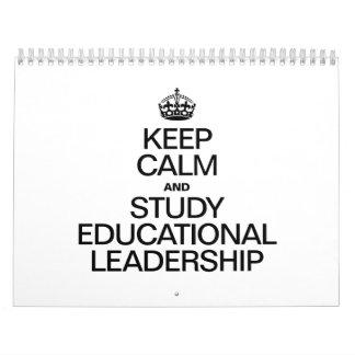 KEEP CALM AND STUDY EDUCATIONAL LEADERSHIP.ai Wall Calendars