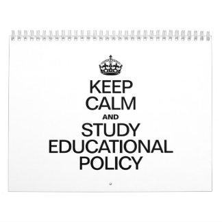KEEP CALM AND STUDY EDUCATIONAL POLICY CALENDAR