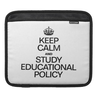 KEEP CALM AND STUDY EDUCATIONAL POLICY SLEEVES FOR iPads