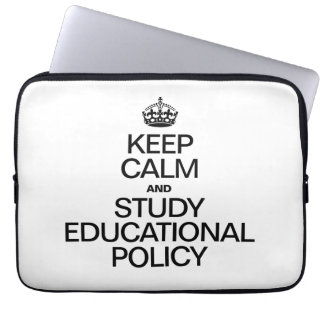 KEEP CALM AND STUDY EDUCATIONAL POLICY COMPUTER SLEEVES