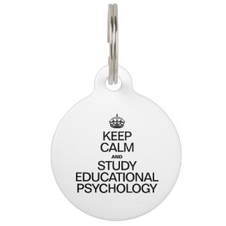 KEEP CALM AND STUDY EDUCATIONAL PSYCHOLOGY PET NAME TAG