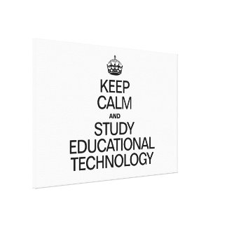 KEEP CALM AND STUDY EDUCATIONAL TECHNOLOGY GALLERY WRAPPED CANVAS