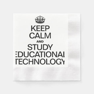 KEEP CALM AND STUDY EDUCATIONAL TECHNOLOGY COINED COCKTAIL NAPKIN