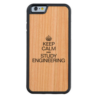 KEEP CALM AND STUDY ENGINEERING CARVED® CHERRY iPhone 6 BUMPER