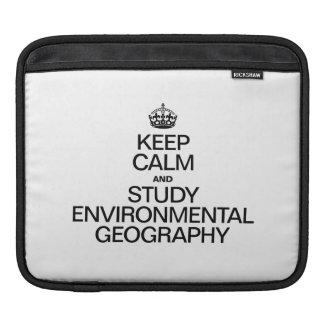 KEEP CALM AND STUDY ENVIRONMENTAL GEOGRAPHY iPad SLEEVES