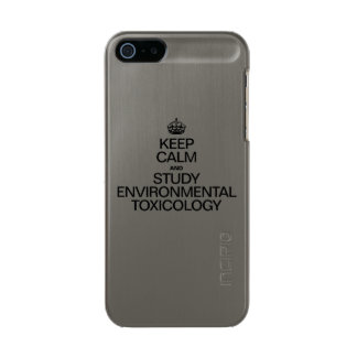 KEEP CALM AND STUDY ENVIRONMENTAL TOXICOLOGY METALLIC PHONE CASE FOR iPhone SE/5/5s