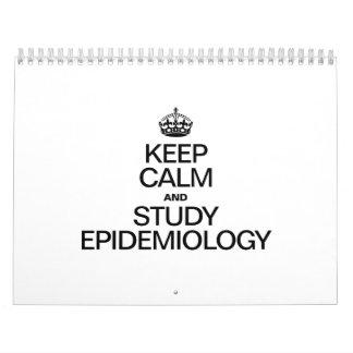 KEEP CALM AND STUDY EPIDEMIOLOGY CALENDARS