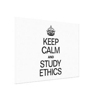 KEEP CALM AND STUDY ETHICS CANVAS PRINT