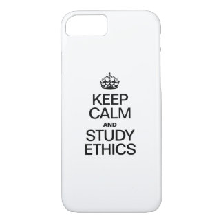 KEEP CALM AND STUDY ETHICS iPhone 8/7 CASE