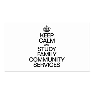 KEEP CALM AND STUDY FAMILY COMMUNITY SERVICES BUSINESS CARD TEMPLATE
