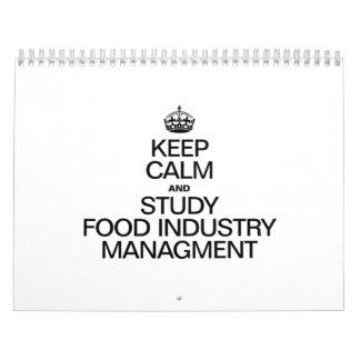 KEEP CALM AND STUDY FOOD INDUSTRY MANAGMENT CALENDAR
