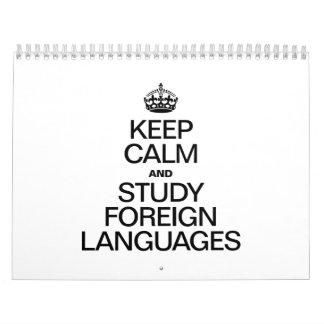 KEEP CALM AND STUDY FOREIGN LANGUAGES CALENDAR