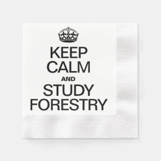KEEP CALM AND STUDY FORESTRY COINED COCKTAIL NAPKIN