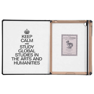 KEEP CALM AND STUDY GLOBAL STUDIES IN THE ARTS COVER FOR iPad